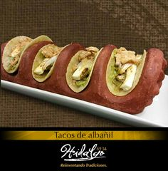 """""""Tacos de Albañil: De chicharrón duro, queso panela, ensalada de nopales y guacamole"""""""