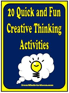 20 Quick & Fun Creative and Critical Thinking Activities www.minds-in-bloo. Critical Thinking Activities, Critical Thinking Skills, Thinking Strategies, Fun Learning, Teaching Tools, Teacher Resources, Teaching Ideas, Preschool Ideas, Creative Thinking