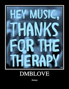 DMBLoVE or jimmy buffett love because music is therapy.listening to jimmy buffett's music has helped me get through through this harsh winter.his music makes me think of summer and happier times.and i hope to get another touch of island fever this summer too!