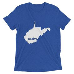 Now available in our store: Native West Virgi... Check it out here! http://shop.mapprints.co/products/native-west-virginia-t-shirt?utm_campaign=social_autopilot&utm_source=pin&utm_medium=pin
