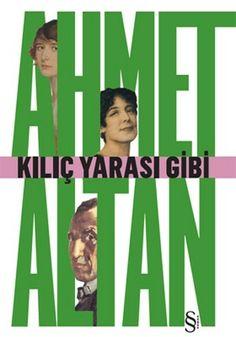 http://www.kitapgalerisi.com/Kilic-Yarasi-Gibi_160562.html#0