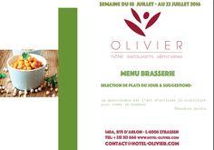 Plats du jour - Menu Brasserie Semaine du 18/07 au 22/07 contact@hotel-olivier.com Tél: + 352 313 666 View menu click link http://hotel-olivier.com/wp/plats-du-jour-suggestions-menu-brasserie/