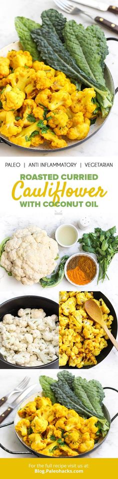 Roasted Curried Cauliflower with Coconut Oil. Get the recipe here: http://paleo.co/curriedcauliflower