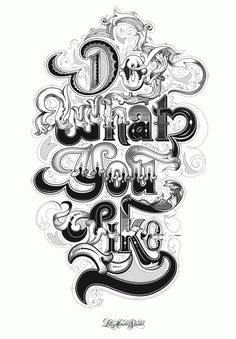Do what you like, awesome typography