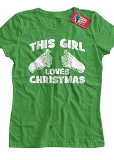 8dc2c3c158fd7 Christmas Shirt This Girl Loves Christmas Tshirt Christmas Sweater Party  Xmas Winter Holiday T-Shirt