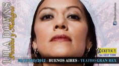 Lila Downs se presentará en Buenos Aires el 20 de Junio de 2012 en el Teatro Gran Rex.    Anticipadas en www.ticketek.com.ar