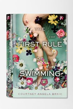 First Rule Of Swimming by Courtney Angela Brkic #urbanoutfitters