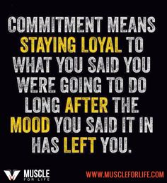 You have to commit!