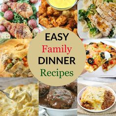 More Easy Family Dinner Recipes