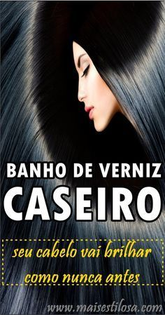 BANHO DE VERNIZ CASEIRO: Seu cabelo vai brilhar e ficar sedoso como nunca. O Banho de verniz caseiro é uma receita fácil de fazer e com resultados incríveis. O cabelo fica com um mega brilho, hidratado e solto.