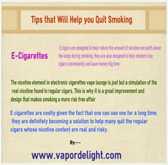 e cigarettes are costly given the fact that one can use one for a long time, they are definitely becoming a solution to help many quit the regular cigars whose nicotine content are real and risky. http://www.vapordelight.com