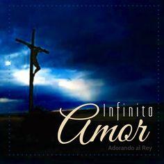Infinito Amor... Jesús