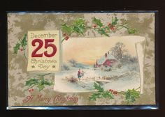 ~Christmas Postcard~ Snowy Winter Scene~ Dec. 25 ~Holly~Gold Embossed-A169 #Christmas