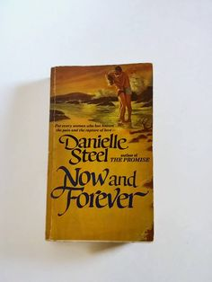 Now and Forever by Danielle Steel  Paperback  Romance by SamsOldiesButGoodies on Etsy