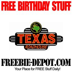 BIRTHDAY FREEBIE - Texas Roadhouse