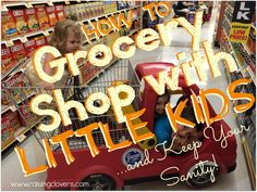How to Grocery Shop with Little Kids — & Keep Your Sanity by Raising Clovers. Going grocery shopping can be a bit trying at times. In this post I share the 5 rules I use with my kids to keep things more sane during our shopping time.