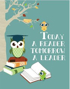 "Owl Print Art for Kids Wall Decor ""Today a Reader, Tomorrow a Leader"" Classroom Wall Decor Owl Print, Digital Illustration Library Print."