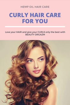 Curly Hair Care with Beauty Orgazm - - Shiny, happy hair speaks louder than words! Give your hair the best treat with Beauty Orgazm's hair serum infused with powerful CBD & hemp oil. Natural Organic Shampoo, Organic Hair Care, Natural Hair Care, Natural Styles, Curly Hair Care, Curly Hair Styles, Highlights Curly Hair, Bree, Hair Loss Shampoo