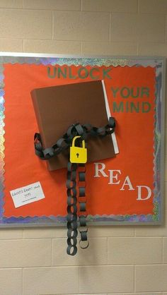 Teach Your Child to Read - Unlock your mind - read. What a fantastic display! - Give Your Child a Head Start, and.Pave the Way for a Bright, Successful Future. Reading Bulletin Boards, Bulletin Board Display, Classroom Bulletin Boards, Preschool Bulletin, Classroom Door, Bulletin Board Ideas For Teachers, English Bulletin Boards, Creative Bulletin Boards, School Library Displays