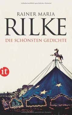 Die schönsten Gedichte (insel taschenbuch) von Rainer Maria Rilke, http://www.amazon.de/dp/345835753X/ref=cm_sw_r_pi_dp_kwSArb06B0G8H