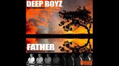 Deep Boyz feat. Byron Stingily - Father (Michele Chiavarini Judgement Da...