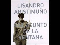 Lisandro Aristimuño - Ese Asunto De La Ventana [[ FULL ALBUM + TRACKLIST ]]
