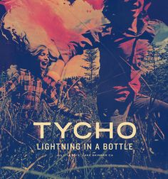 Tycho's poster for the Lightining In A Bottle festival. July 14th, 2013 - Lake Skinner, CA.