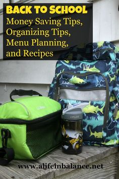 Back to School Money Saving Tips, Organizing Tips, Menu Planning, and Recipes Money Saving Tips For Moms
