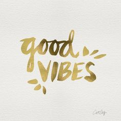 Good Vibes – Gold Ink by Cat Coquillette motivational poster word art print black white inspirational quote motivationmonday quote of the day motivated type swiss wisdom happy fitspo inspirational quote Typography Quotes, Typography Prints, Typography Poster, Motivational Wall Art, Inspirational Wall Art, Wall Quotes, Life Quotes, Good Vibes Art, Black Ink Art