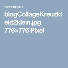 blogCollageKreuzkleid2klein.jpg 776×776 Pixel