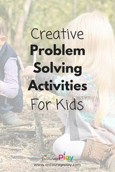 Looking for a quick playdate activity? Try this! Creative Problem Solving Activities for Kids  http://www.encourageplay.com/blog/creative-problem-solving-activities-for-kids