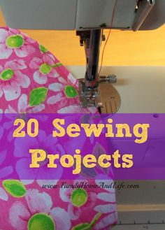 Family Home and Life: 20 Sewing Projects