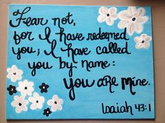 Isaiah 431 hand painted canvas with simple flowers by QutieTootie, $25.00