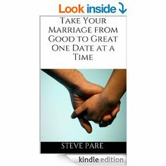 Free today and tomorrow (4/4 and 4/5) - new marriage book from Steve Pare at Spouse Dates!  #Marriage #Dates