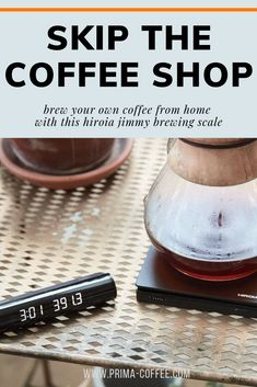 skip the coffee shop and brew from home with this hiroia jimmy brewing scale. #brewingscale #manualcoffeebrewing #brewbettercoffee #homebarista