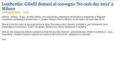 """19/06/2012 - ASCA - Lombardia: Gibelli domani al convegno """"No cash day 2012"""" a Milano"""