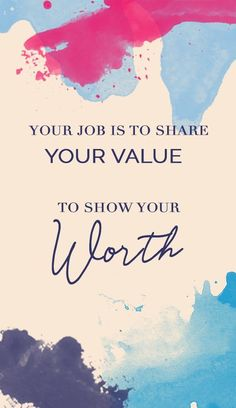 You job is to share your value. To show Your worth. We like to think that all of Entrepreneur Inspiration, Entrepreneur Quotes, Corporate Quotes, Value Quotes, Inspirational Bible Quotes, Your Values, Business Ideas, Business Women, Business Inspiration