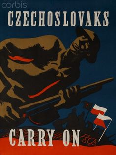 Czechoslovaks Carry On World War Two Poster - - Rights Managed - Stock Photo - Corbis Ww2 Posters, Renaissance Era, Second World, Photo Library, Vintage Advertisements, Ads, World War Two, Vintage Posters, Wwii