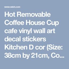 Hot Removable Coffee House Cup cafe vinyl wall art decal stickers Kitchen D cor (Size: 38cm by 21cm, Color: Black)