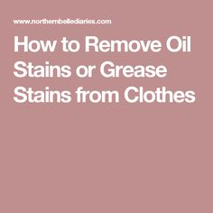 Clean it restore it on pinterest cleaning cleaning for How to remove oil stain from t shirt