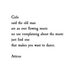 'Just Find One' #atticuspoetry #atticus #poetry #poem #music #dance #loveherwild