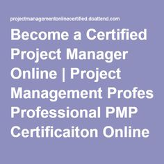 Become a Certified Project Manager Online | Project Management Professional PMP Certificaiton Online | PMP Certification Online | PMP Certification Online | Project Management Certification Online - Event Information Page - DoAttend