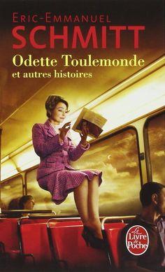 Amazon.fr - Odette Toulemonde et autres histoires - Eric-Emmanuel Schmitt - Livres