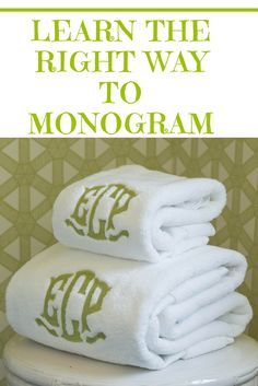 when and where to monogram