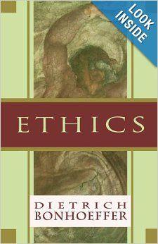 Ethics: Dietrich Bonhoeffer: 9780684815015: Amazon.com: Books