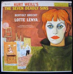 Lotte Lenya - Kurt Weill's The Seven Deadly Sins: buy LP, Album at Discogs