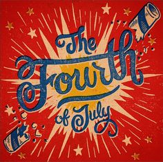 Fourth of July Typography Happy Fourth Of July, July 4th, Types Of Lettering, Lettering Design, 4th Of July Images, Patriotic Pictures, July Quotes, Art Quotes, Identity
