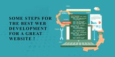 Some Steps For The Best Web Development For A Great Website Building A Website, Best Web, Web Development, Good Things, Technology, Wordpress, Blog, Platform, Business