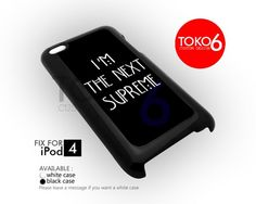AJ 3889 I'm The Next Supreme - iPod 4 Case | toko6 - Accessories on ArtFire