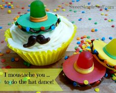 Candy sombreros/moustache toppers@SweetSimpleStuff